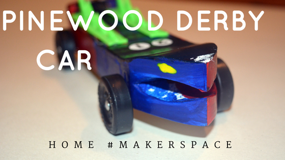 Home Makerspace Build A Pinewood Derby Car With Youngmakers Woodshopcowboy